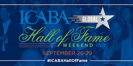 ICABA Global Hall of Fame Annual Weekend tickets
