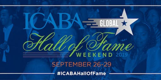ICABA Global Hall of Fame Annual Weekend