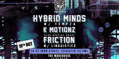 SubCity Presents The Warehouse W/ Hybrid Minds, Friction + K Motionz tickets
