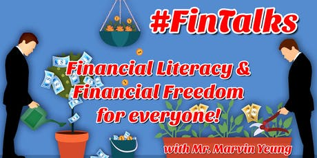 FinTalks: Financial Literacy for Financial Freedom - Part 1 tickets