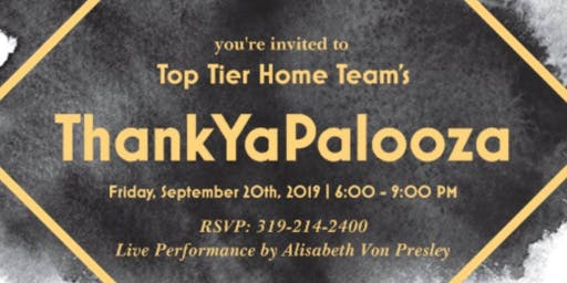 Top Tier Home Team's ThankYaPalooza