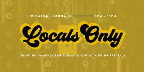 Locals Only Fridays tickets