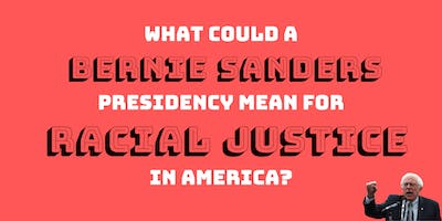 event image What could a Bernie Sanders presidency mean for racial justice in America?