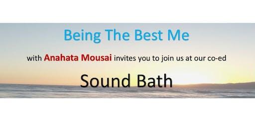 """Being The Best Me """"Sound Bath"""""""