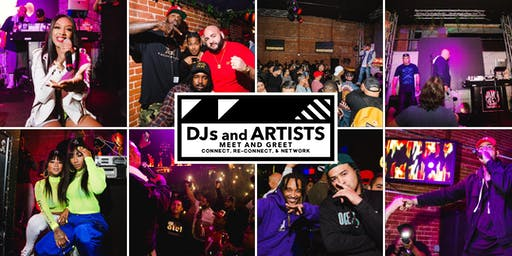 DJs and Artists Meet and Greet (9/19/19)