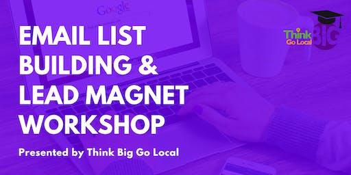 Email List Building / Lead Magnet Marketing Workshop