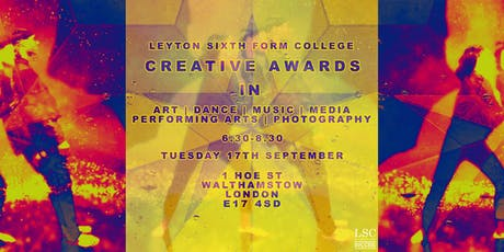 Leyton Sixth Form College Creative Awards tickets