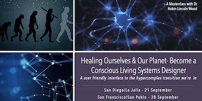 Healing Ourselves & our Planet- Becoming a Conscious Living Systems Designer