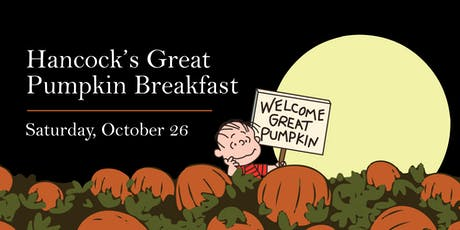 Hancock's Great Pumpkin Breakfast tickets