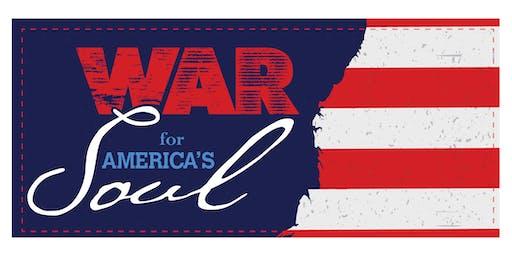 "WDTK THE PATRIOT 101.5FM / 1400AM Presents: ""War For America's Soul"""