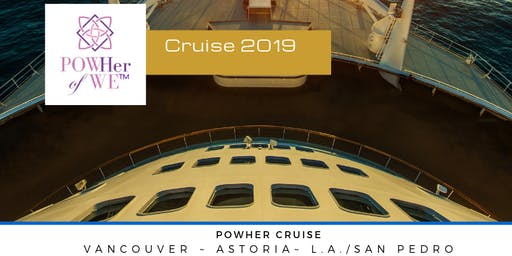 POWHer Cruise: Sept 25-29, 2019