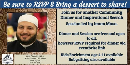 Monthly Community Dinner/Hajji Recognition and Seerah with Imam Musa