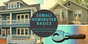 Homebuyer Basics - SOMALI