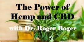 Lunch and Learn! The Power of Hemp and CBD with Dr. Roger Boger