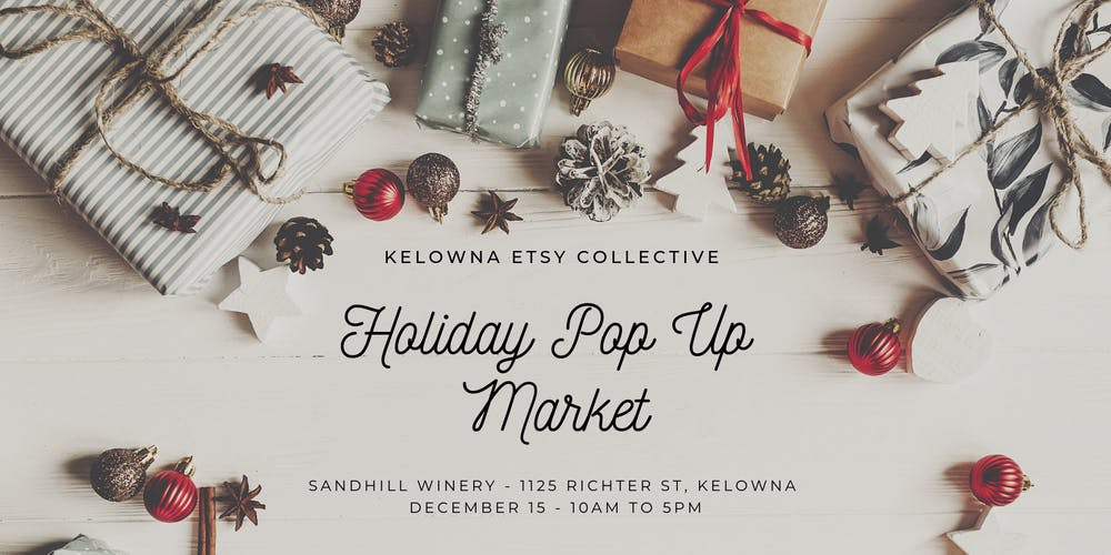 Etsy Christmas.Kelowna Etsy Collective Holiday Pop Up Market