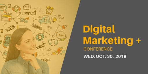 Digital Marketing + Conference
