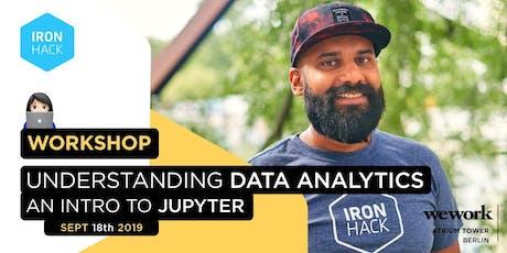 Understanding Data Analytics: Intro to Jupyter tickets