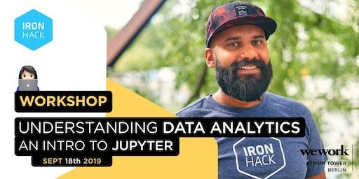 Understanding Data Analytics: Intro to Jupyter