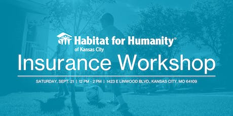 Shopping for Insurance - Habitat KC FREE Workshop tickets