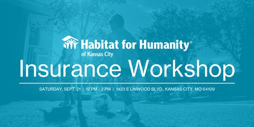 Shopping for Insurance - Habitat KC FREE Workshop