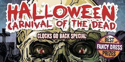 Halloween : Carnival of the Dead (Clocks go back 3am)