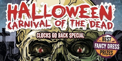 Halloween : Carnival of the Dead (Clocks go back 3am)