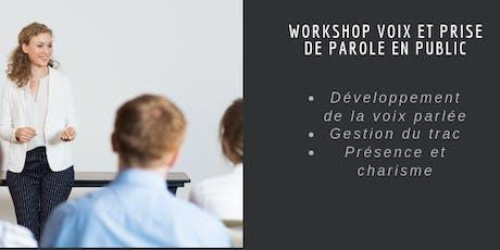 """Workshop """" Voix et prise de parole en public"""" tickets"""