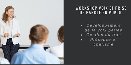 "Workshop "" Voix et prise de parole en public"" tickets"