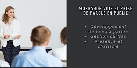 """Workshop """" Voix et prise de parole en public"""" billets"""