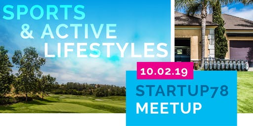 Startup78 Quarterly Meetup - Sports and Active Lifestyles