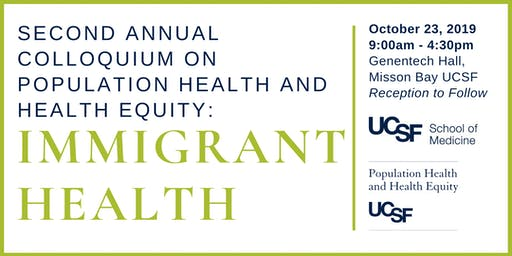 Colloquium on Population Health and Health Equity: Immigrant Health