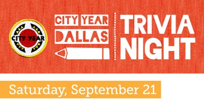 2nd Annual Trivia Night presented by the City Year Alumni - Dallas Chapter Board