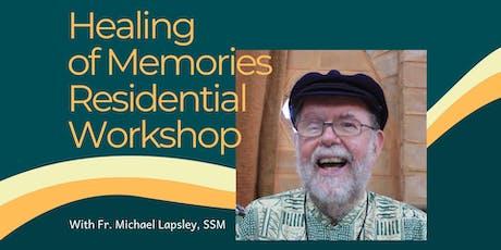 Healing of Memories Residential Workshop tickets