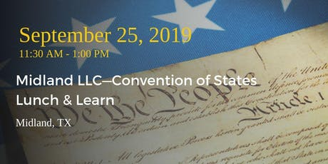 Midland LLC—Convention of States Lunch & Learn tickets