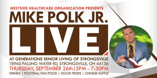 Westside Healthcare Organization Presents...MIKE POLK JR. LIVE