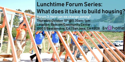 Fall 2019 Lunchtime Forum Series Session 3: How can we change zoning?