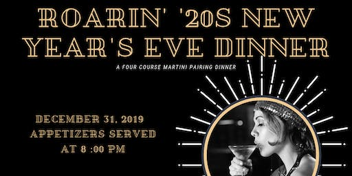 Roarin' '20s New Years Eve Dinner