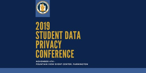Nov. 4th  Student Data Privacy Conference in Farmington