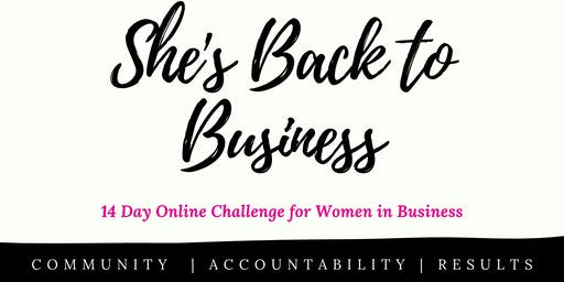 She's Back to Business 14 Day Online Challenge