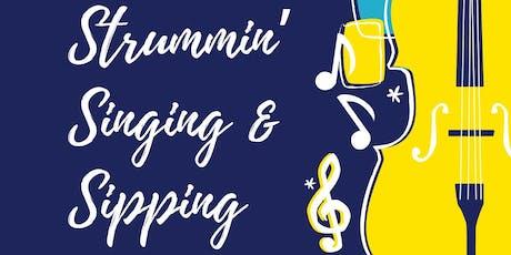 Strummin' Singing & Sipping tickets