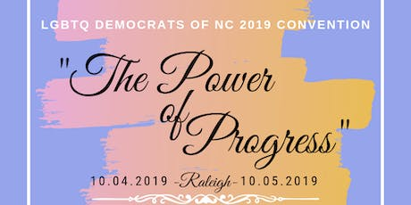 LGBTQ Democrats of North Carolina  2019 Statewide Convention tickets