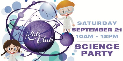Kids Club Science Party