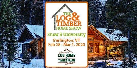 Burlington, VT 2020 Log & Timber Home Show tickets