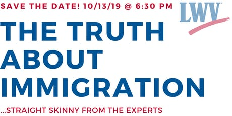THE TRUTH ABOUT IMMIGRATION ... Straight Skinny From The Experts tickets