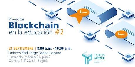 Blockchain en la educación #2 entradas