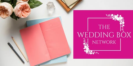The Wedding Box Network - Westerham tickets