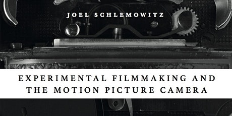 Book Party for Experimental Filmmaking and the Motion Picture Camera tickets