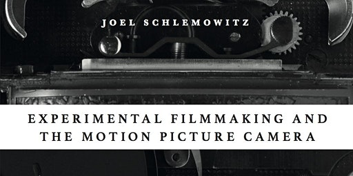 Book Party for Experimental Filmmaking and the Motion Picture Camera