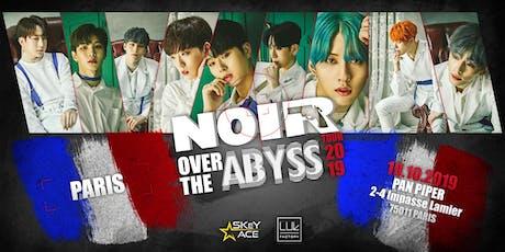 NOIR over the Abyss Paris billets