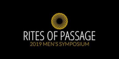 Rites of Passage - 2019 Men's Symposium tickets
